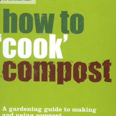 How-to-Cook-Compost-Making-and-Using-Compost-National-Trust-0