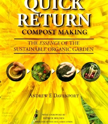 Quick-Return-Compost-Making-The-Essence-of-the-Sustainable-Organic-Garden-0